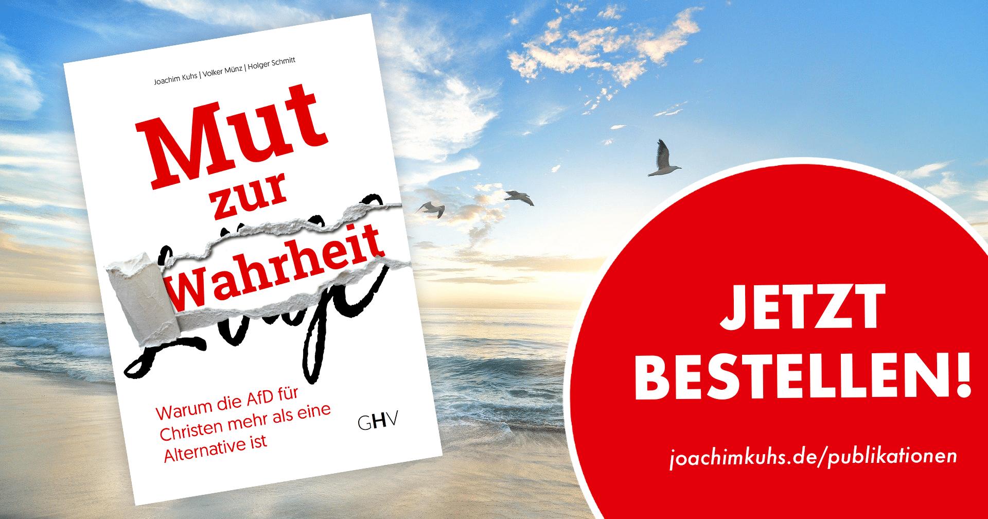 Buch: Mut zur Wahrheit - Warum die AfD für Christen mehr als eine Alternative ist