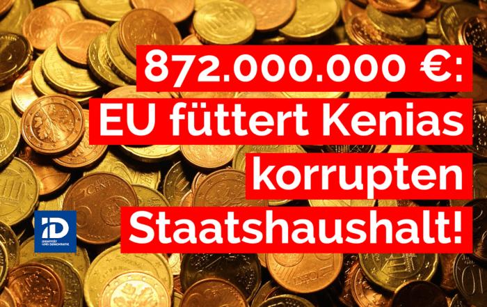 Die EU transferierte zwischen den Jahren 2008 und 2020 rund 872.000.000 EUR Steuergelder nach Kenia! So steht es im kürzlich veröffentlichten Sonderbericht zur EU-Entwicklungshilfe für Kenia. Für die AfD im EU-Parlament ist sonnenklar: Die EU zwingt Bürger und Steuerzahler Geldgeschenke zu finanzieren, die teilweise in korrupten Kanälen verschwinden. Das gehört sofort beendet oder an sehr konsequent eingeforderte Bedingungen geknüpft.